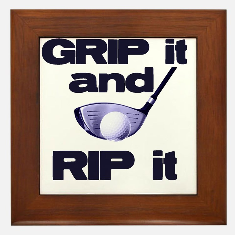 Grip it and Rip it Framed Tile