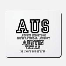 TEXAS - AIRPORT CODES - AUS - AUSTIN BER Mousepad