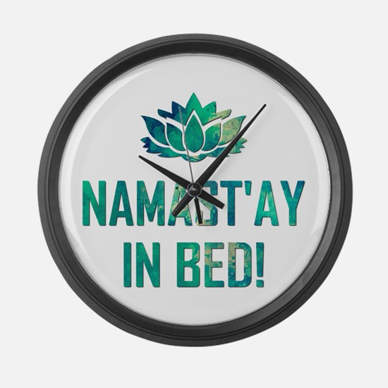NAMASTAY IN BED! Large Wall Clock