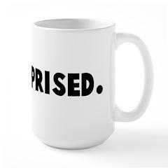 All surprised Mug