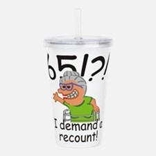 Recount 65th Birthday Funny Old Lady Acrylic Doubl