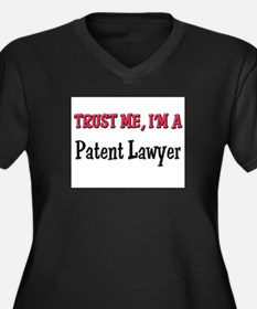 Trust Me I'm a Patent Lawyer Women's Plus Size V-N