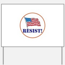 Resist! Stand up for justice Yard Sign