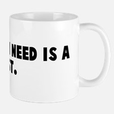 A friend in need is a pest Mug