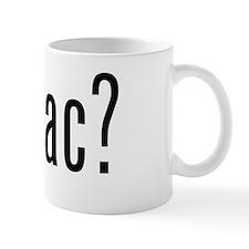 got mac? Mug