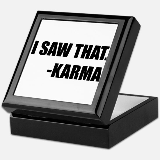 I Saw That Karma Keepsake Box