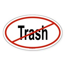 TRASH Oval Decal