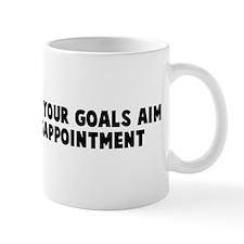 Aim high reach your goals aim Mug