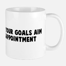 Aim high reach your goals aim Mug