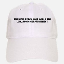 Aim high reach your goals aim Baseball Baseball Cap