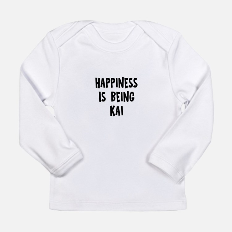 Happiness is being Kai Long Sleeve T-Shirt