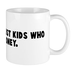 Adults are just kids who owe Mug