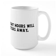 An apple every eight hours wi Mug