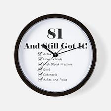 81 Still Got It 1C Wall Clock