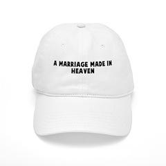 A marriage made in heaven Baseball Cap