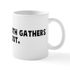 A closed mouth gathers no foo Mug