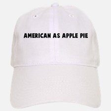American as apple pie Baseball Baseball Cap