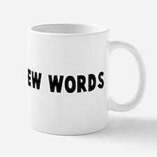 A man of few words Mug