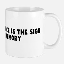 A clear conscience is the sig Mug