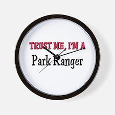 Trust Me I'm a Park Ranger Wall Clock