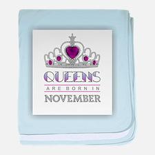 Queens are Born in November baby blanket