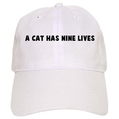 A cat has nine lives Baseball Cap