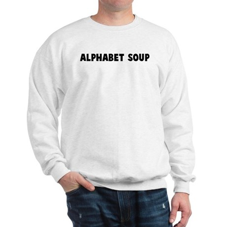 Alphabet soup Sweatshirt