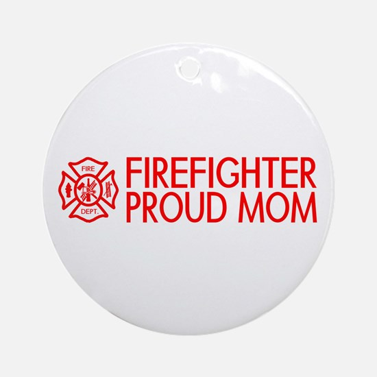 Firefighter: Proud Mom (Florian Cross) Round Ornam