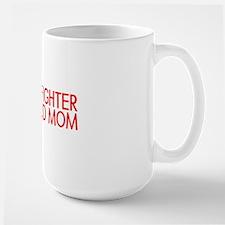 Firefighter: Proud Mom (Florian Cross) Mugs
