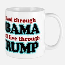 I Lived Through Obama Mugs