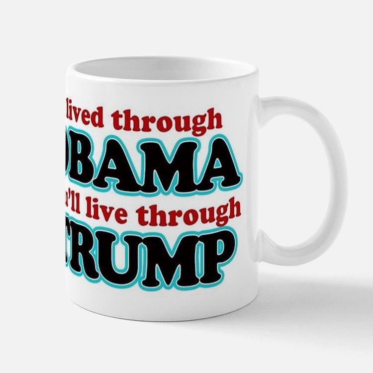 I Lived Through Obama Mugs