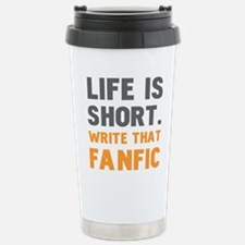 Write That Fanfic Stainless Steel Travel Mug