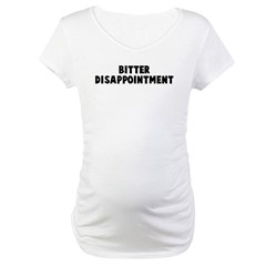 Bitter disappointment Shirt