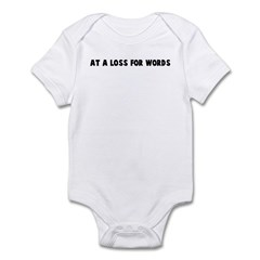 At a loss for words Infant Bodysuit