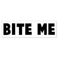 Bite me Bumper Car Sticker