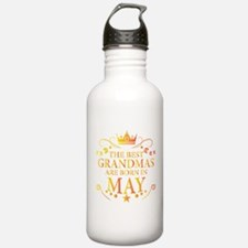 The Best Grandmas Are Born In May Water Bottle