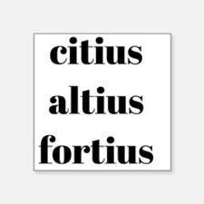 citius altius fortius Sticker