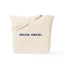 Biblical phrases Tote Bag
