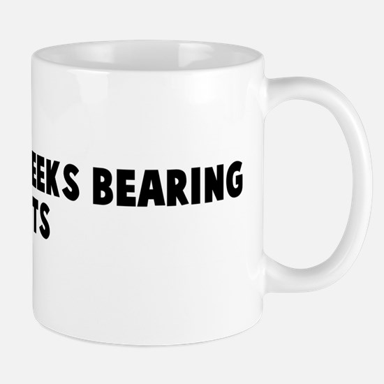 Beware of Greeks bearing gift Mug