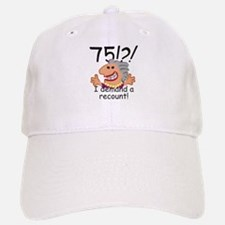 Recount 75th Birthday Baseball Baseball Baseball Cap