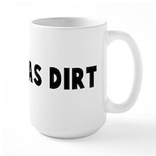 As old as dirt Mug