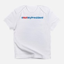 Not My Presiden T-Shirt