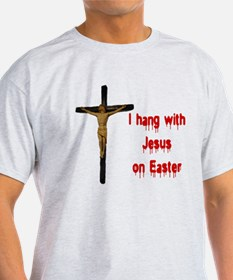 I hang with Jesus on Easter Ash Grey T-Shirt