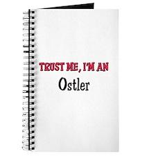 Trust Me I'm an Ostler Journal