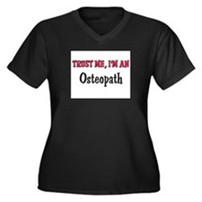 Trust Me I'm an Osteopath Women's Plus Size V-Neck