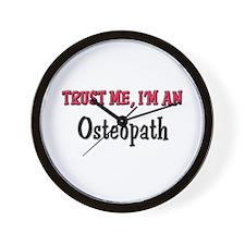 Trust Me I'm an Osteopath Wall Clock