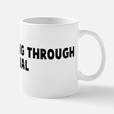 Better living through denial Mug