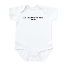 Bad spellers of the world unt Infant Bodysuit