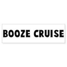 Booze cruise Bumper Bumper Sticker