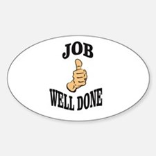 job well done friend Decal